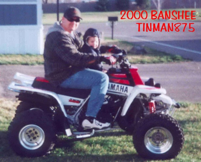 TINMAN : FIRST DAY HOME WITH MY NEW 2000 BANSHEE  !!